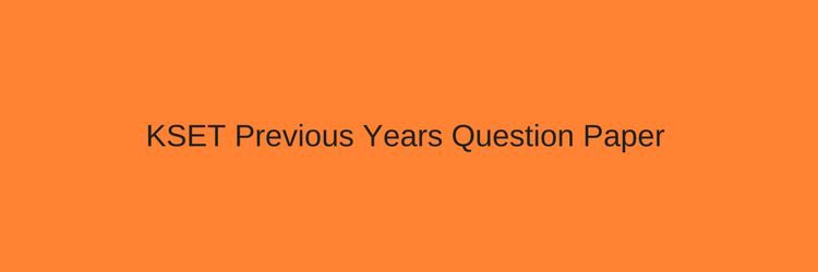 KSET Previous Years Question Paper Download Solved PDF Karnataka