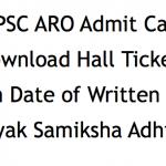 UPPSC ARO Admit Card 2018 Download Exam Date Hall Ticket
