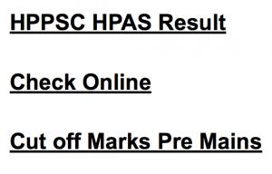 hppsc hpas result 2018 2017 himachal preadesh result merit list administrative service exam hppsc.hp.gov.in/hppsc