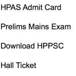 HPAS Admit Card 2018 Exam Date HPPSC Prelims Download Hall Ticket