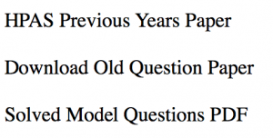 hppsc hpas previous years question paper download solved model set download hppsc hindi english language himachal pradesh