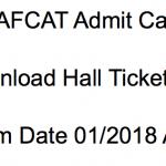 AFCAT Admit Card 2018 Download Exam Date IAF 01/2018