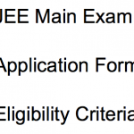 JEE Main 2018 Exam Notification Application Form JEE Main Eligibility Date