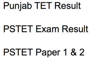 pstet result 2018 punjab tet cut off marks expected punjab state cut off marks expected cut off score marks