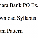 Canara Bank PO Syllabus 2018 Exam Pattern Download Selection Process