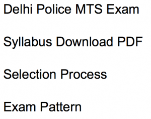 delhi police exam syllabus 2018 exam pattern multi tasking staff selection process download pdf