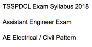 tsspdcl exam syllabus 2018 ae electrical assistant engineer civil engineering exam pattern selection process