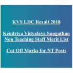 KVS LDC Result 2018 Cut Off Marks Merit List kvsangathan.nic.in