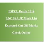 PSPCL LDC Result 2018 JE Cut Off Marks Clerk SSA Merit List Expected