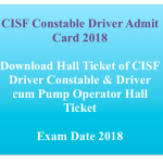 CISF Driver Constable Admit Card 2018 Exam Date Hall Ticket Physical Test