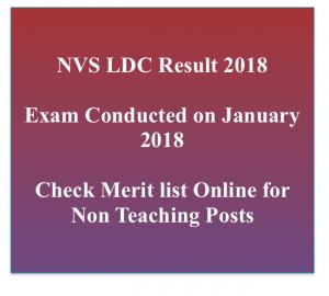 kvs ldc result 2017 2018 merit list lower division clerk ldc cut off marks check online navodaya vidyalaya samiti www.nvshq.org non teaching staff posts lab attendant