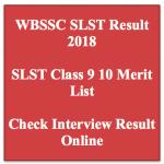 WBSSC SLST Result Interview Merit List 2018 Viva 9 10 IX X Cut Off