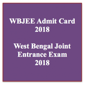 wbjee admit card 2018 download exam date hall ticket west bengal joint entrance examination test when admit card will release