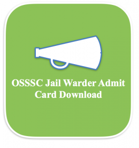 osssc warder admit card 2018 download jail warden physical exam date pet pst pmt written exam date hall ticket admission letter call letter