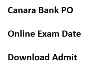 canara bank po admit card download exam date call letter hall ticket 2018 probationary officer online test