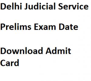 delhi judicial service exam date 2018 download admit card hall ticket written test prelims exam delhihighcourt.nic.in