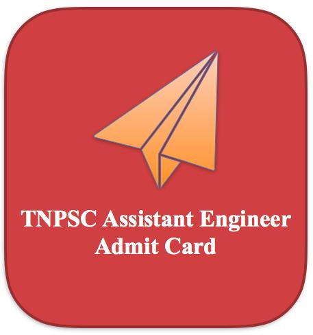 TNPSC AE Admit Card 2018 Engineering Service Hall Ticket Download