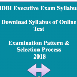 idbi syllabus 2018 executive post exam online test examination pattern selection process
