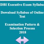 idbi syllabus 2018 executive post exam online test examination pattern selection process