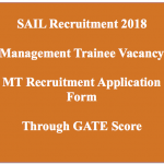 SAIL MT Recruitment 2018 Management Trainee GATE Vacancy Technical Post