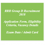 RRB Group D Recruitment 2018 Eligibility Notification Application Vacancy Railway