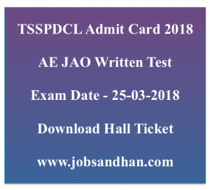 tsspdcl admit card 2018 ae assistant engineer electrical civil jao junior acounts officer hall ticket publishing date releasing date