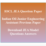iocl junior engineering assistant previous years question paper download solved pdf set model sample practice questions answers mcq indian oil diploma mechanical electrical engineering me ee