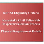 Karnataka Police Eligibility Criteria 2018 SI Selection Process Physical Requirement