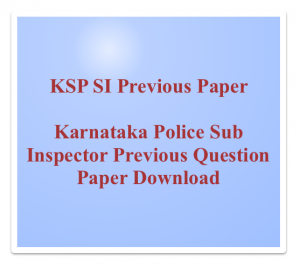 ksp si previous paper download solved question answers karnataka police sub inspector question paper solved model set old