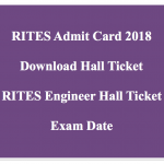 RITES Admit Card Engineer 2018 RITES Exam Date Hall Ticket Download