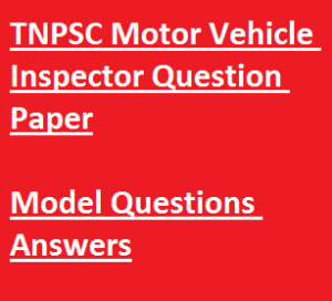 tnpsc motor vehicle inspector previous paper download solved pdf previous years question paper solved set pdf tamil nadu psc public service commission old last earlier set