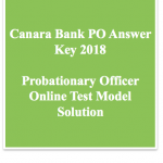 Canara Bank PO Answer Key 2018 Download Solution Question Paper