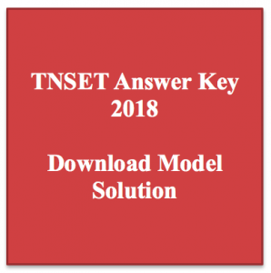 tnset answer key 2018 download mmodel solution solved paper download pdf expected answer tamil nadu state eligibility test