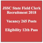 JSSC Clerk Recruitment 2018 Vacancy State Field Clerk Post FCLCE