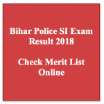 Bihar Police SI Result 2018 Cut Off Marks BPSSC Expected Merit List