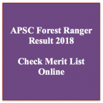 Assam Forest Ranger Result 2018 Cut Off Marks APSC Merit List