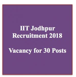 iit jodhpur recruitment 2018 vacancy online application jobs iit jodhpur notification junior assistant registrar posts