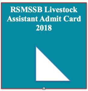 rsmssb livestock assistant admit card download 2018 exam date rajasthan la post hall ticket