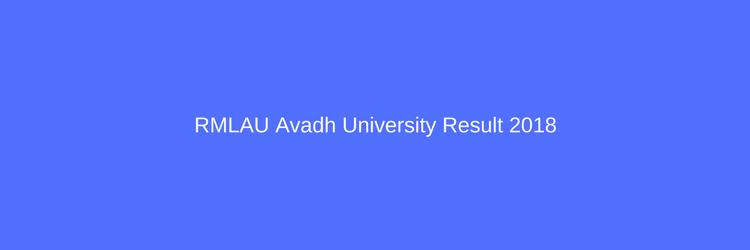 Avadh University Result RMLAU Marksheet BA BSC BCOM Check Online