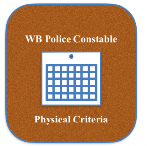 wb police physical eligibility criteria minimum physical standard requirement height chest weight minimum pmt pet efficiency test medical 2021