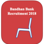 bandhan bank recruitment 2018 application form jobs online posts how to apply