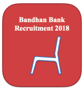 bandhan bank recruitment 2018 application form jobs online posts how to apply clerk manager jobs