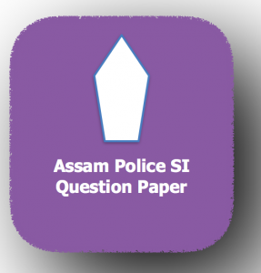 ASSAM police si previous years question paper download old solved mcq questions answers model set