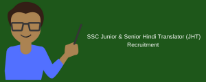 ssc jht recruitment 2018 junior hindi translator vacancy application form ssc.nic.in jobs