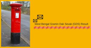 wb gds result 2018 west bengal gramin dak sevak merit list publishing date expected