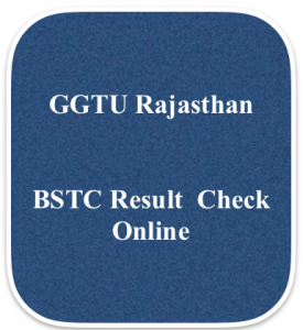 bstc result 2020 rajasthan basic school teaching certificate merit list expected cut off marks ggtu publishing date