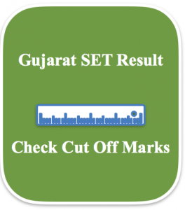 gujarat set result 2018 gset merit list cut off marks expected result publishing date online gujaratset.ac.in