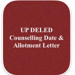 up deled counselling date schedule allotment letter