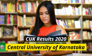 CUK Results 2020 Central University of Karnataka Results cuk.ac.in Central University of Karnataka University Examination Results 2019-2020