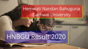 HNBGU Result 2020 Scorecard BA BSc BCOM MA Semester Result HNBGU Result 2020 Hemwati Nandan Bahuguna Garhwal University Results 2020 www.hnbgu.ac.in